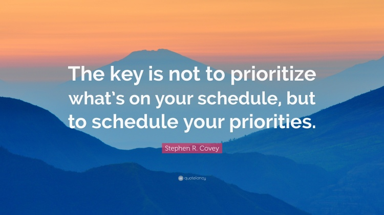 34177-Stephen-R-Covey-Quote-The-key-is-not-to-prioritize-what-s-on-your