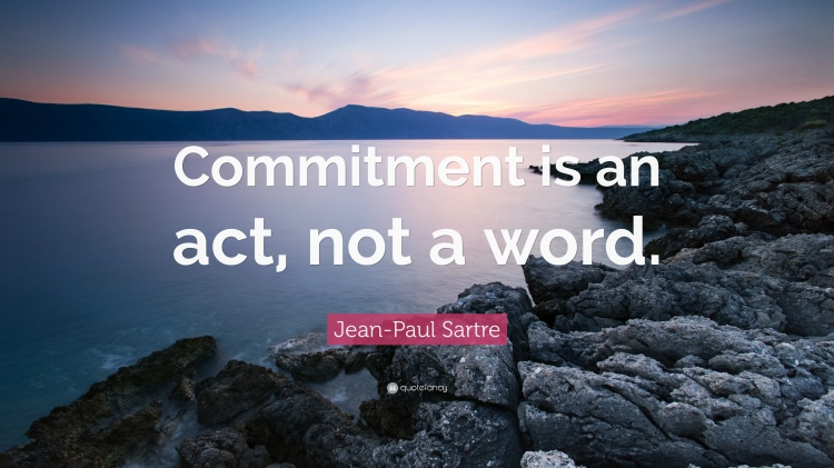 332166-Jean-Paul-Sartre-Quote-Commitment-is-an-act-not-a-word